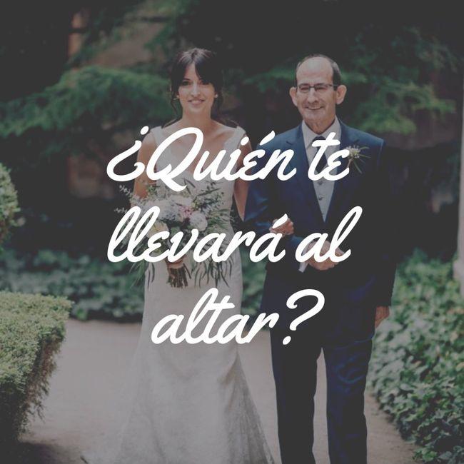 ¿Quién te llevará al altar? 1