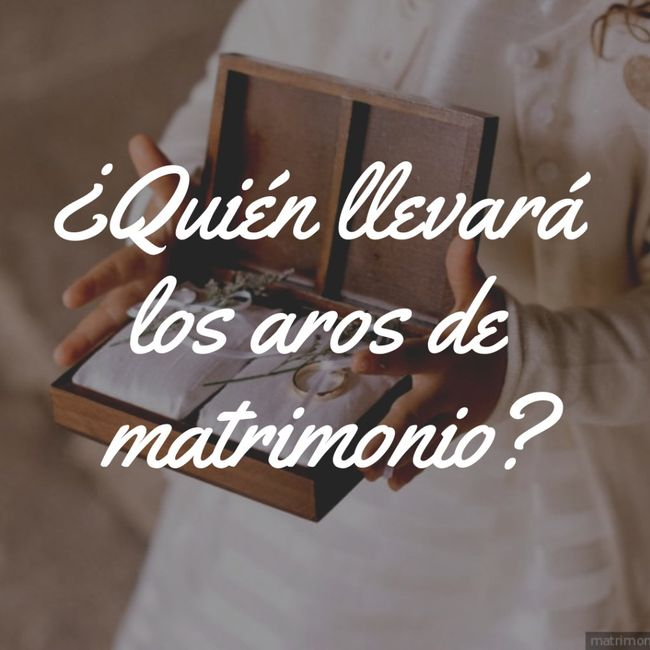 ¿Quién llevará los aros de matrimonio? 1