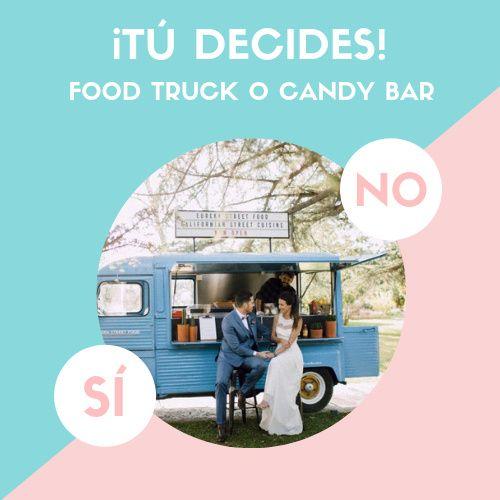 ¿Food truck o Candy bar? ¿Sí o No? 1