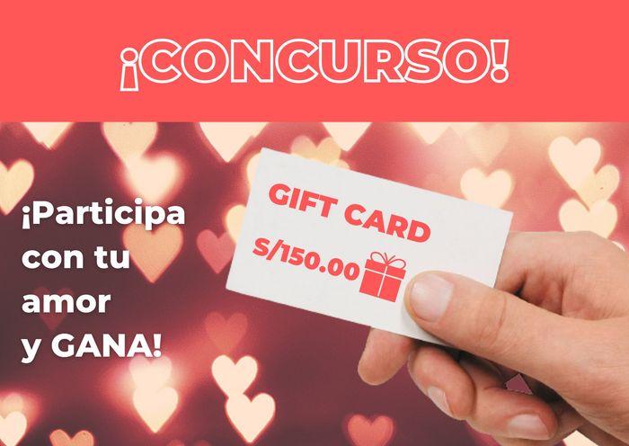 ¡Participa con tu amor y gana una GIFT CARD de s/150.00! 1