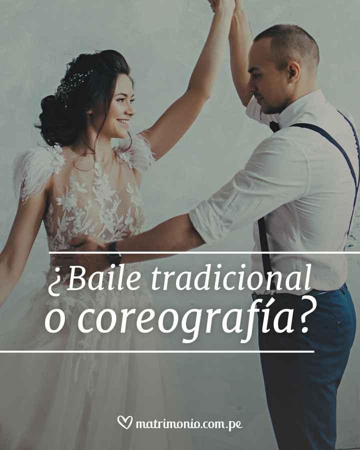 ¿Baile tradicional o coreografía? - 1